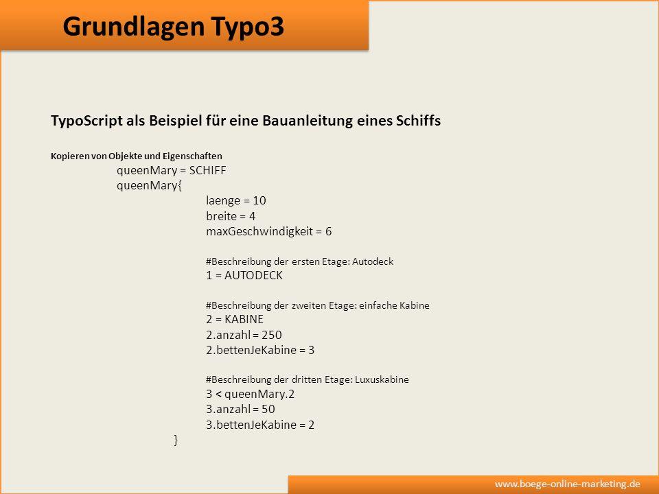 Grundlagen Typo3 TypoScript als Beispiel für eine Bauanleitung eines Schiffs. Kopieren von Objekte und Eigenschaften.