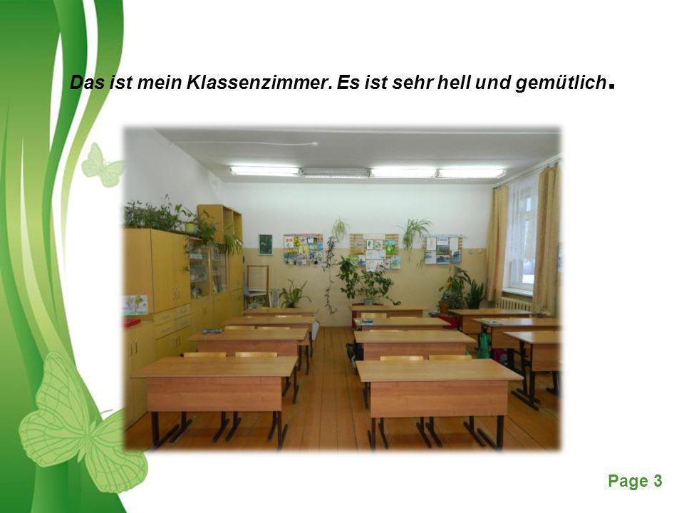Das ist mein Klassenzimmer. Es ist sehr hell und gemütlich.