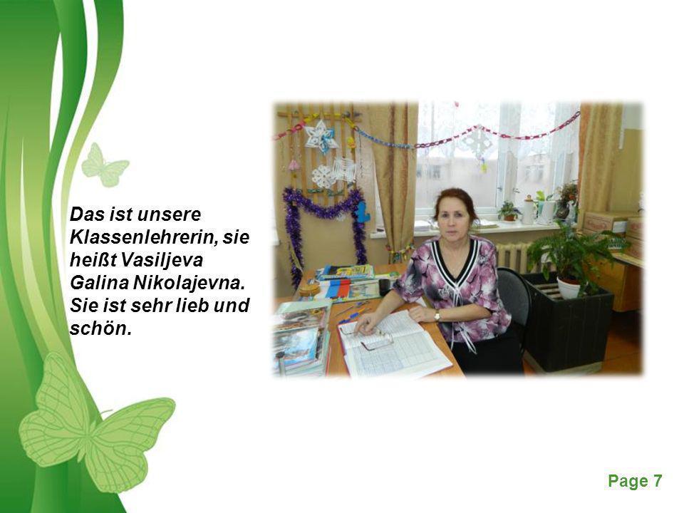 Das ist unsere Klassenlehrerin, sie heißt Vasiljeva Galina Nikolajevna