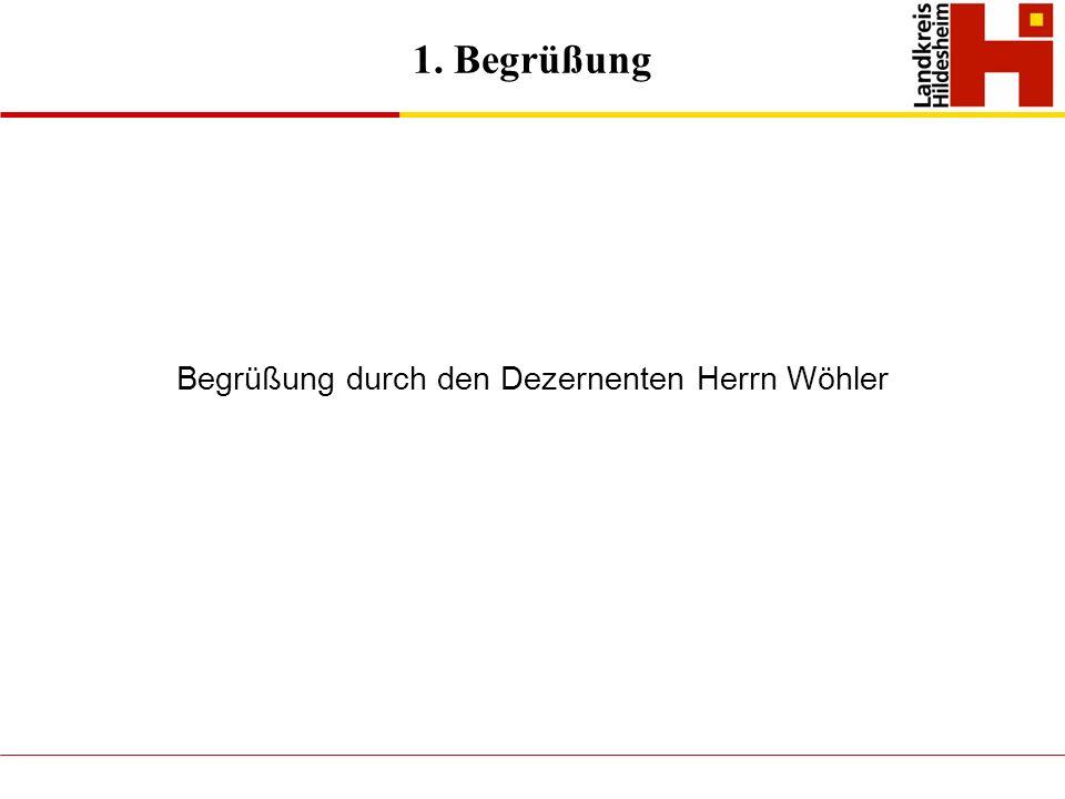 Begrüßung durch den Dezernenten Herrn Wöhler
