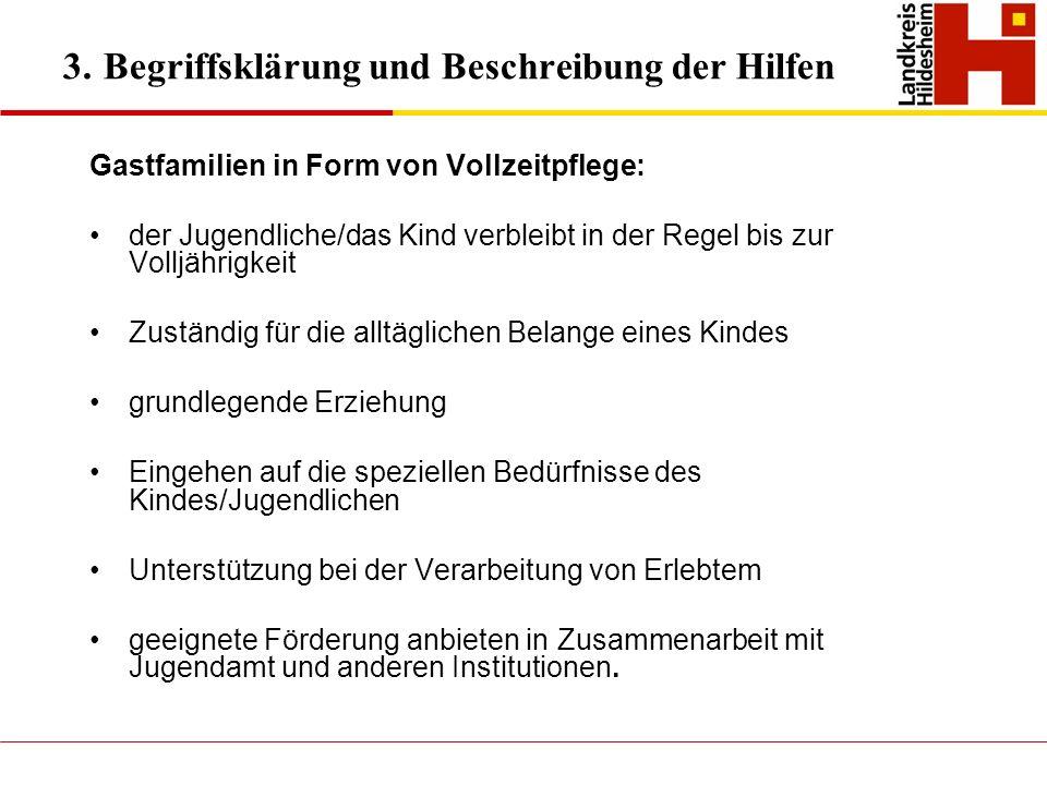 3. Begriffsklärung und Beschreibung der Hilfen