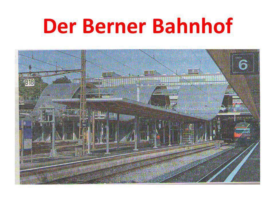 Der Berner Bahnhof