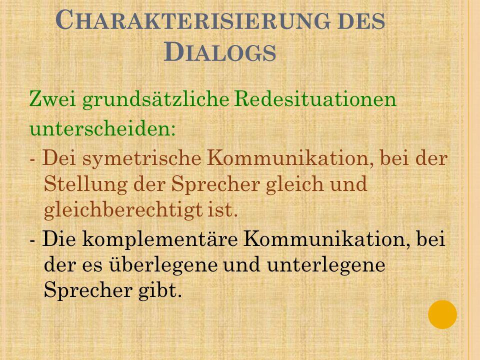 Charakterisierung des Dialogs