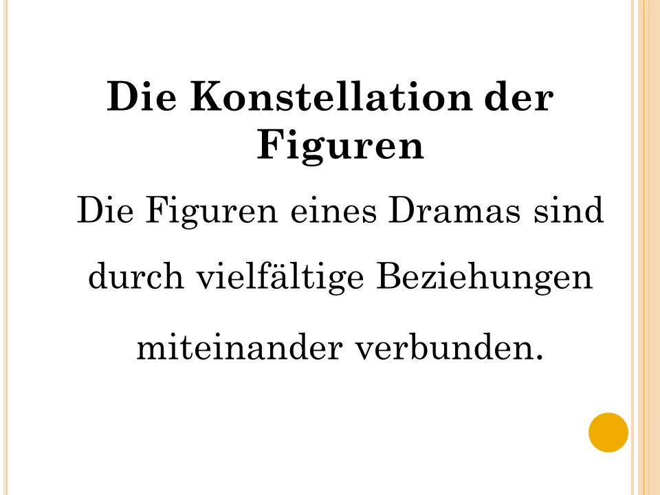 Die Konstellation der Figuren