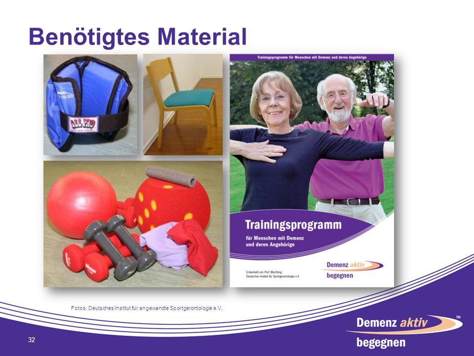 Benötigtes Material Fotos: Deutsches Institut für angewandte Sportgerontologie e.V.