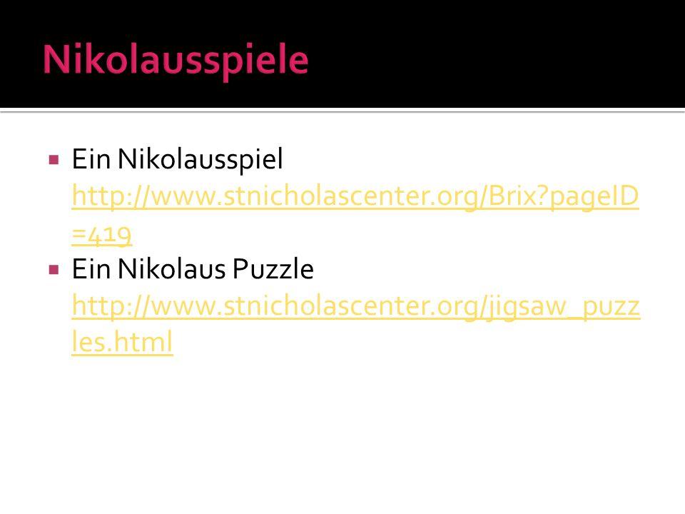 Nikolausspiele Ein Nikolausspiel http://www.stnicholascenter.org/Brix pageID=419.