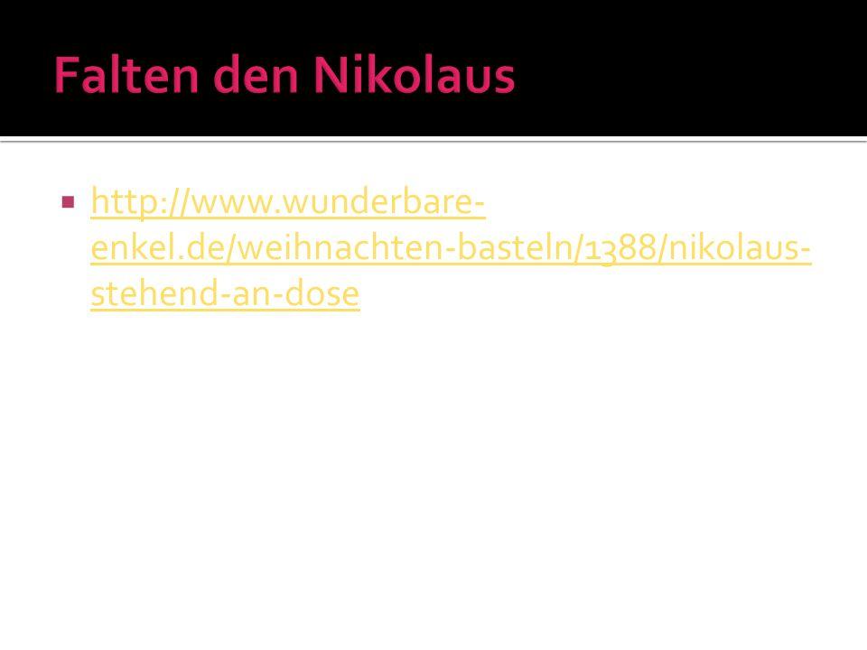 Falten den Nikolaus http://www.wunderbare-enkel.de/weihnachten-basteln/1388/nikolaus-stehend-an-dose.