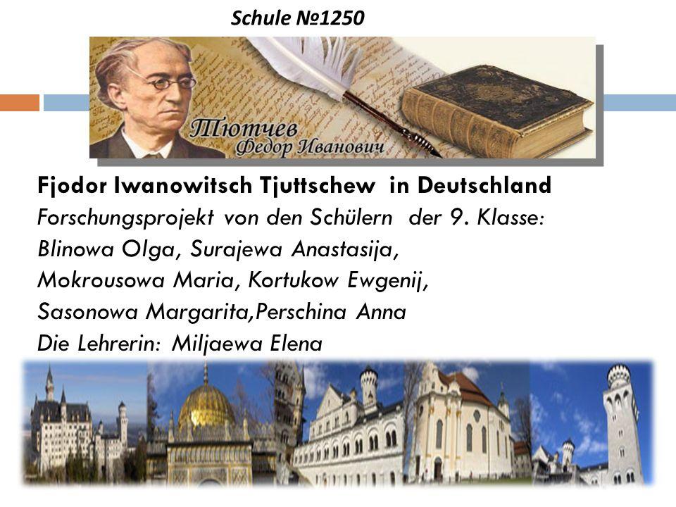 Fjodor Iwanowitsch Tjuttschew in Deutschland