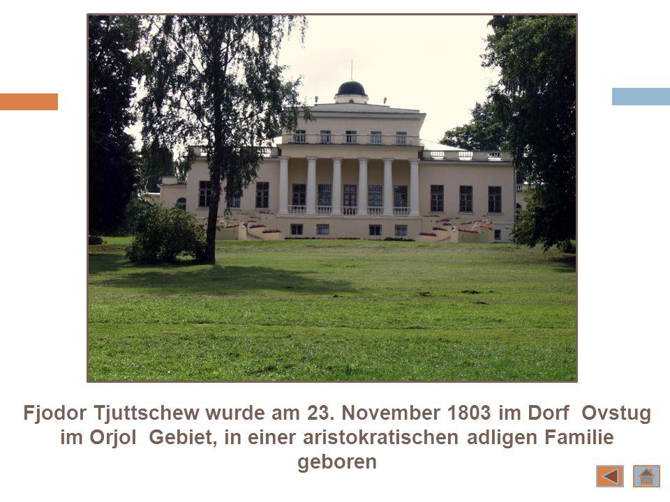 Fjodor Tjuttschew wurde am 23