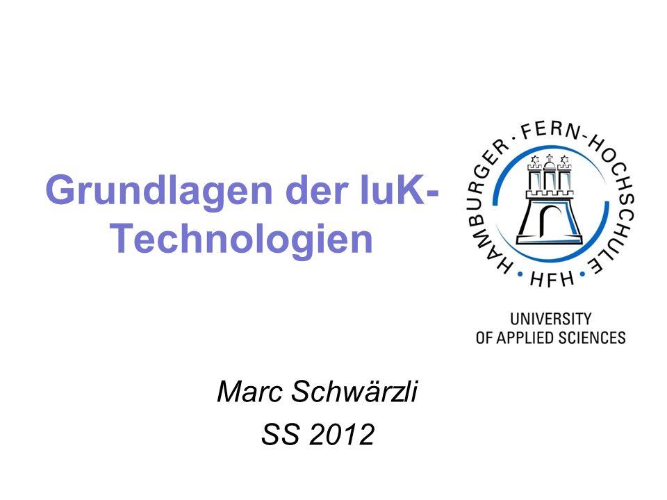 Grundlagen der IuK- Technologien