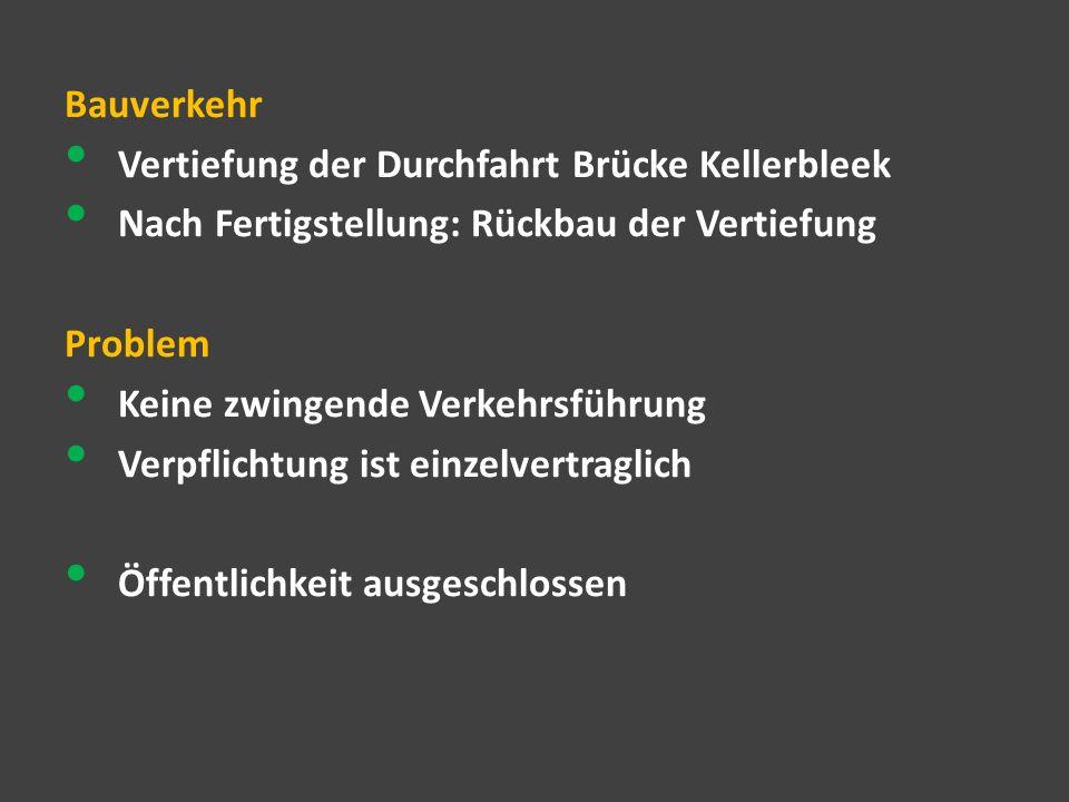 Bauverkehr Vertiefung der Durchfahrt Brücke Kellerbleek. Nach Fertigstellung: Rückbau der Vertiefung.