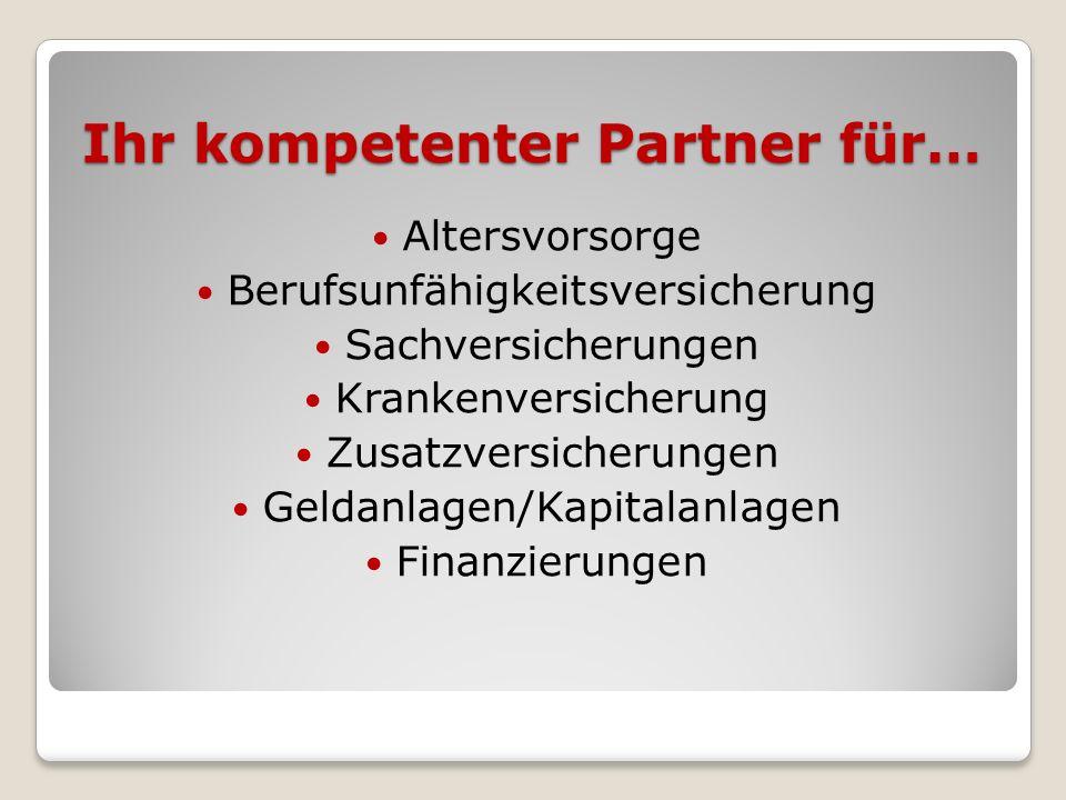 Ihr kompetenter Partner für…