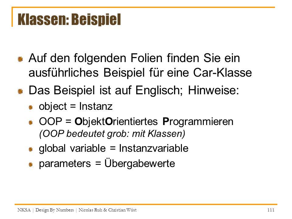 Klassen: Beispiel Auf den folgenden Folien finden Sie ein ausführliches Beispiel für eine Car-Klasse.