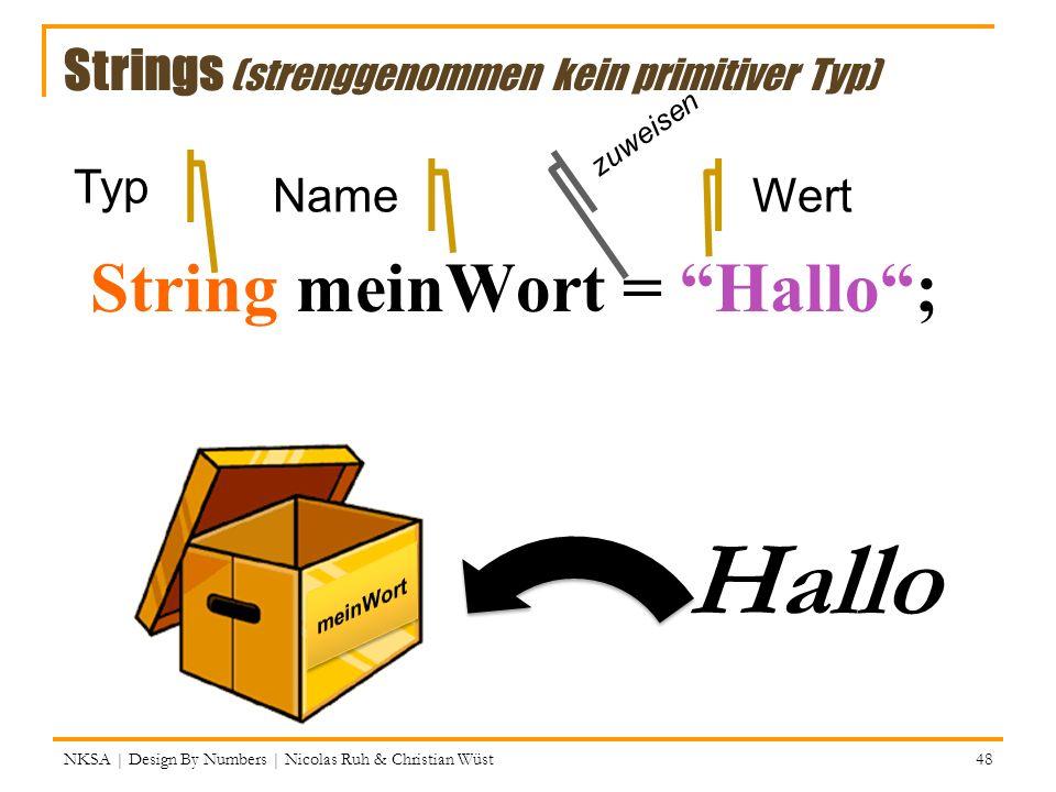Strings (strenggenommen kein primitiver Typ)