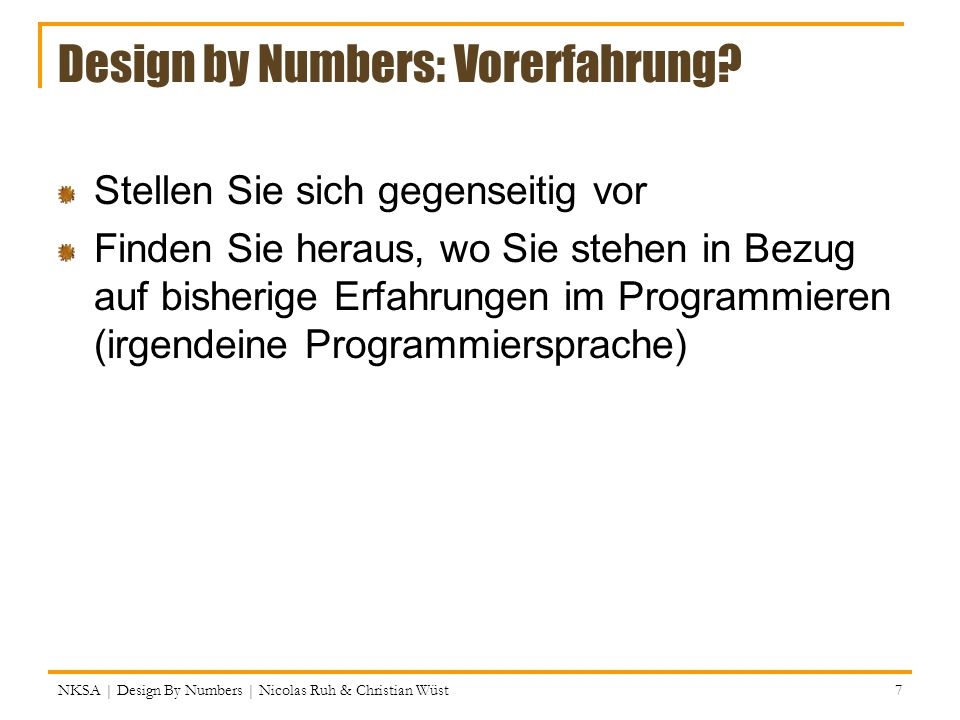 Design by Numbers: Vorerfahrung