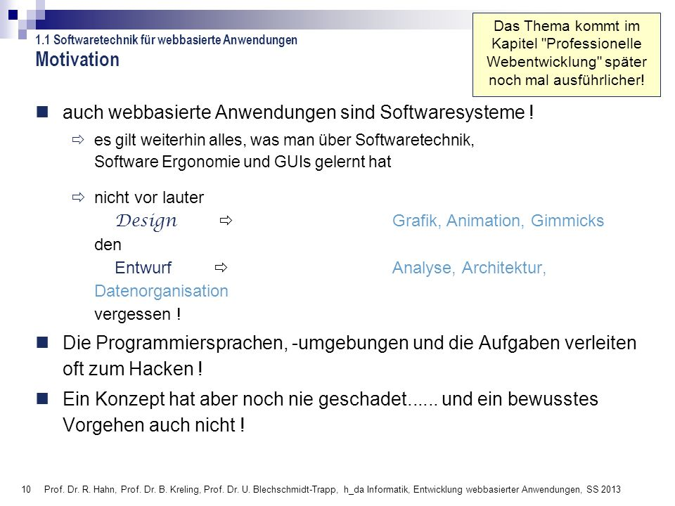 Motivation auch webbasierte Anwendungen sind Softwaresysteme !
