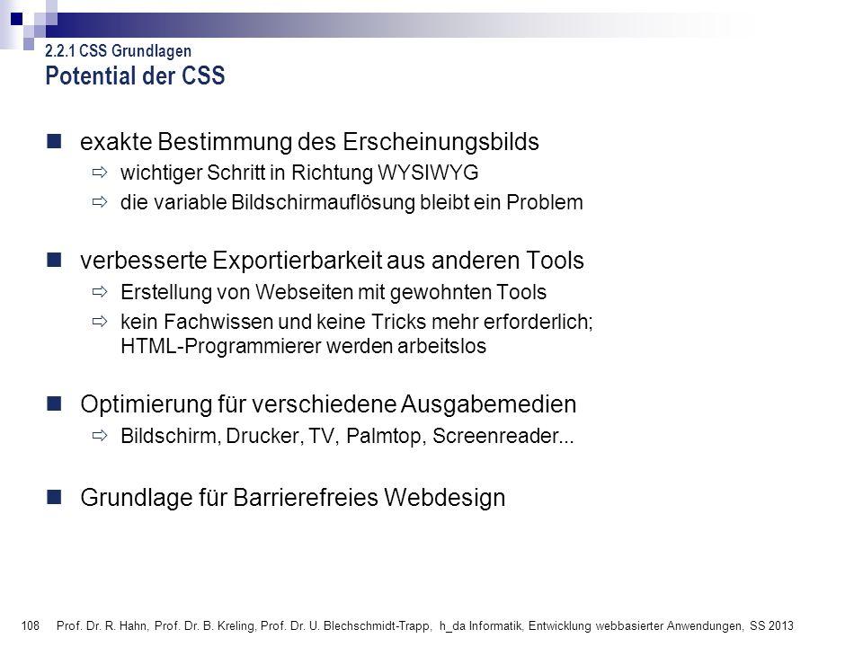 Potential der CSS exakte Bestimmung des Erscheinungsbilds