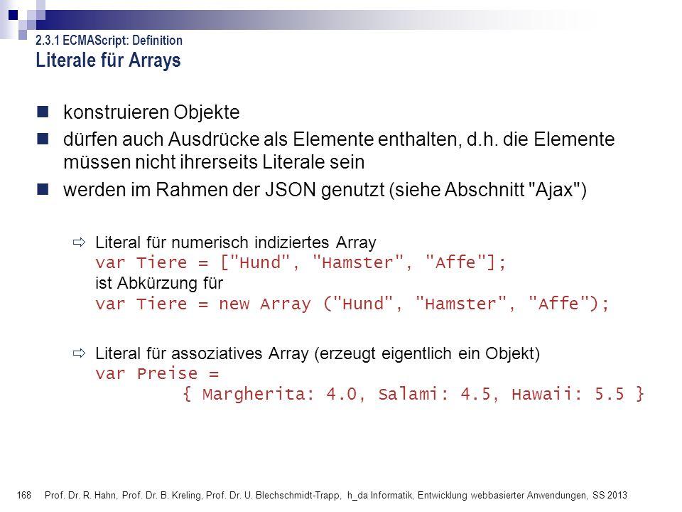 Literale für Arrays konstruieren Objekte