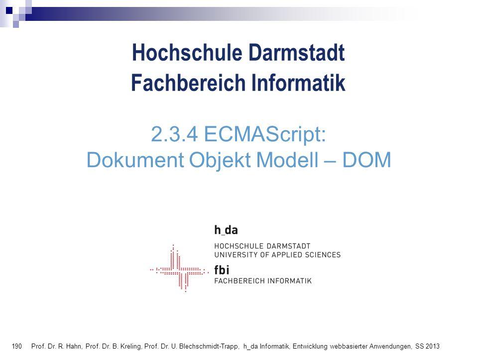 2.3.4 ECMAScript: Dokument Objekt Modell – DOM