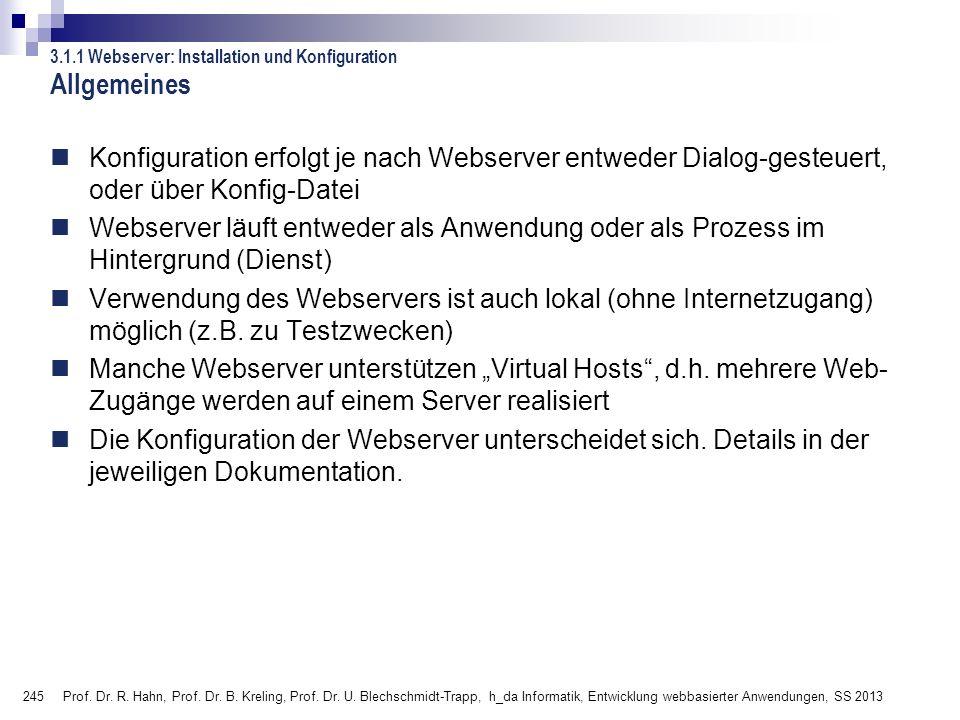 Allgemeines 3.1.1 Webserver: Installation und Konfiguration.