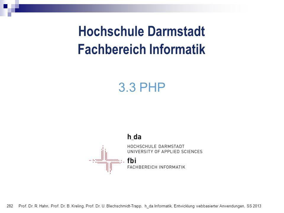 3.3 PHP Prof. Dr. R. Hahn, Prof. Dr. B. Kreling, Prof.