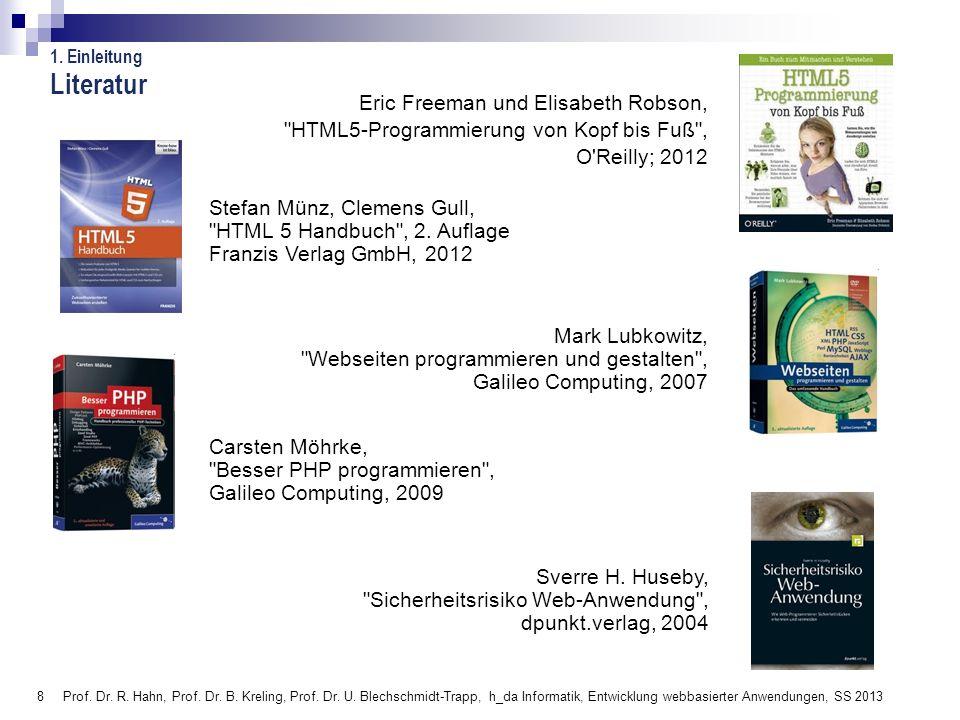 Literatur 1. Einleitung. Eric Freeman und Elisabeth Robson, HTML5-Programmierung von Kopf bis Fuß ,