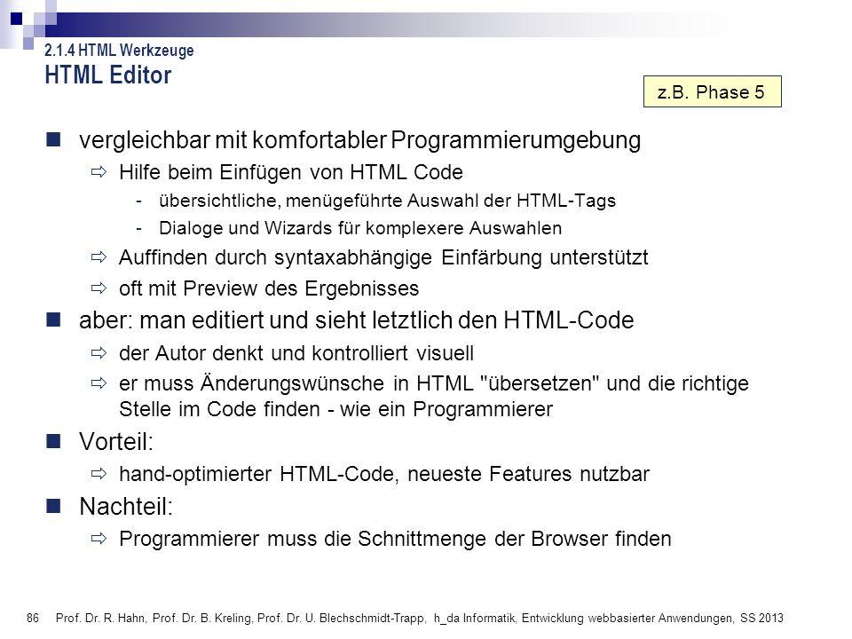 HTML Editor vergleichbar mit komfortabler Programmierumgebung