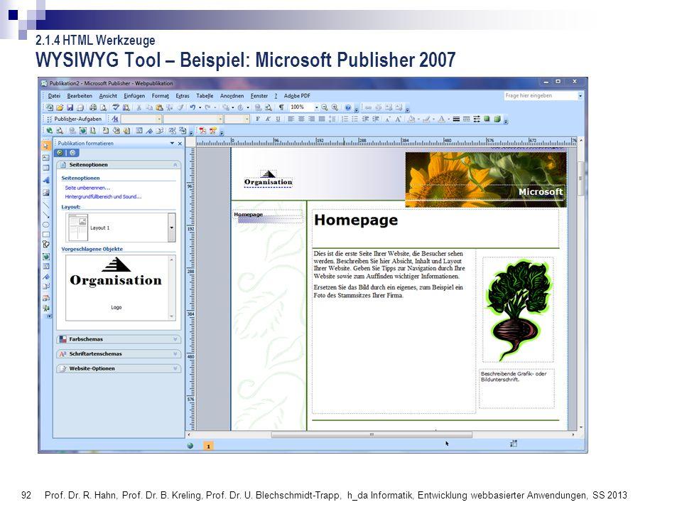 WYSIWYG Tool – Beispiel: Microsoft Publisher 2007