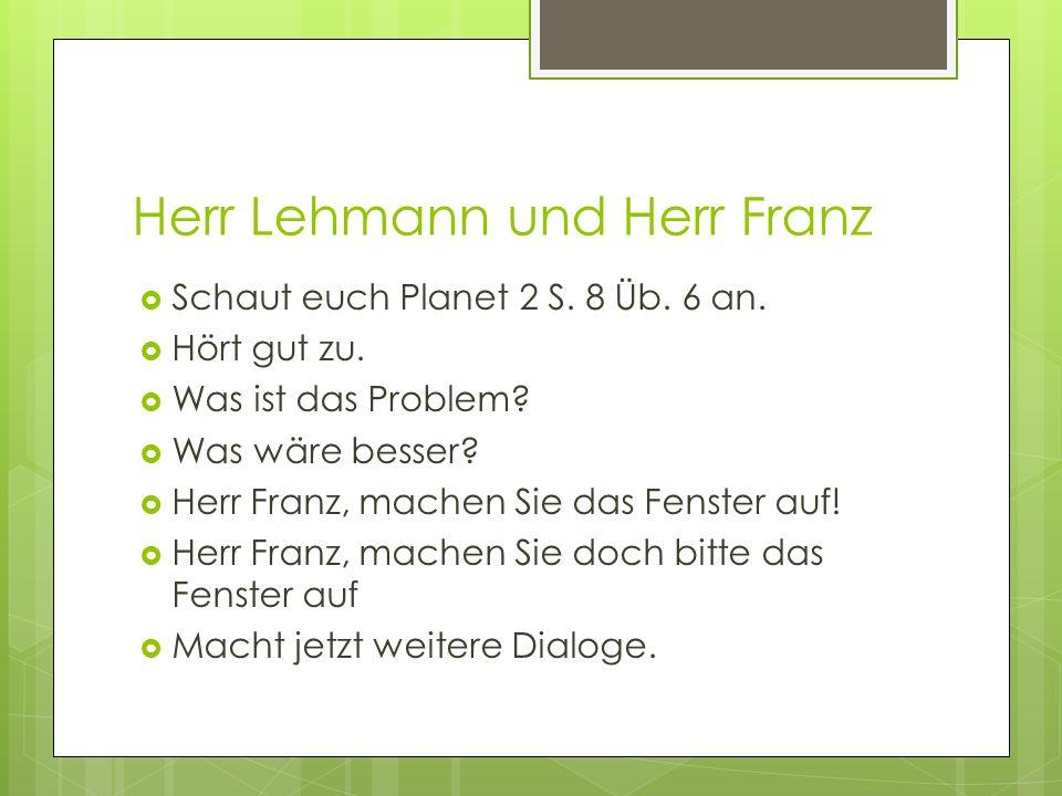 Herr Lehmann und Herr Franz