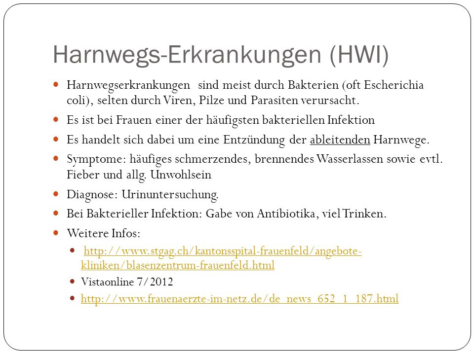 Harnwegs-Erkrankungen (HWI)