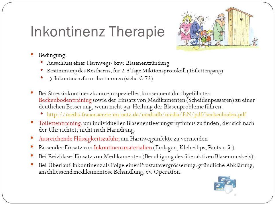 Inkontinenz Therapie Bedingung: