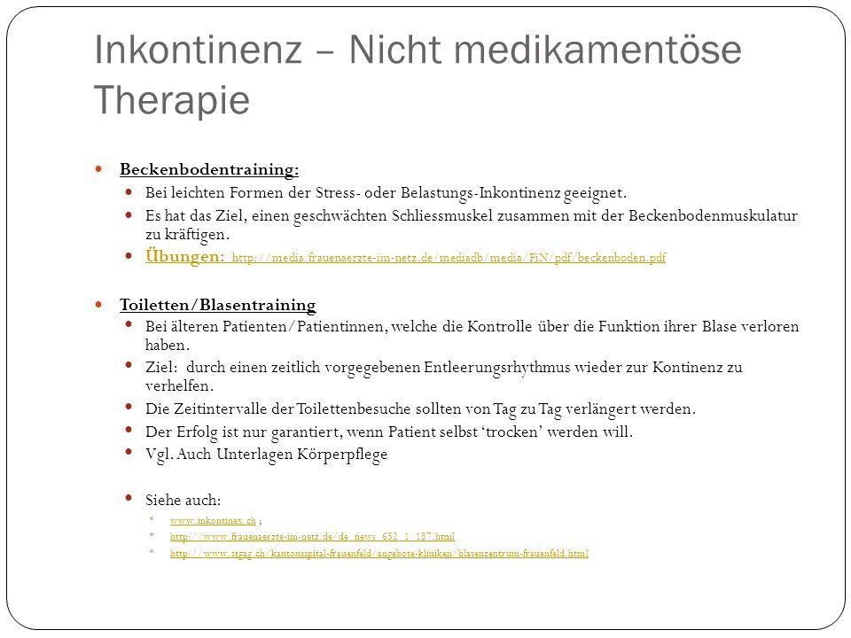 Inkontinenz – Nicht medikamentöse Therapie