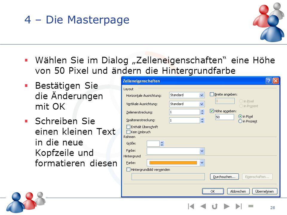 """4 – Die Masterpage Wählen Sie im Dialog """"Zelleneigenschaften eine Höhe von 50 Pixel und ändern die Hintergrundfarbe."""