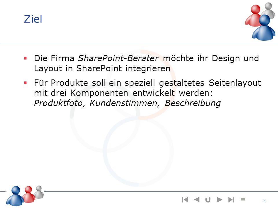 Ziel Die Firma SharePoint-Berater möchte ihr Design und Layout in SharePoint integrieren.