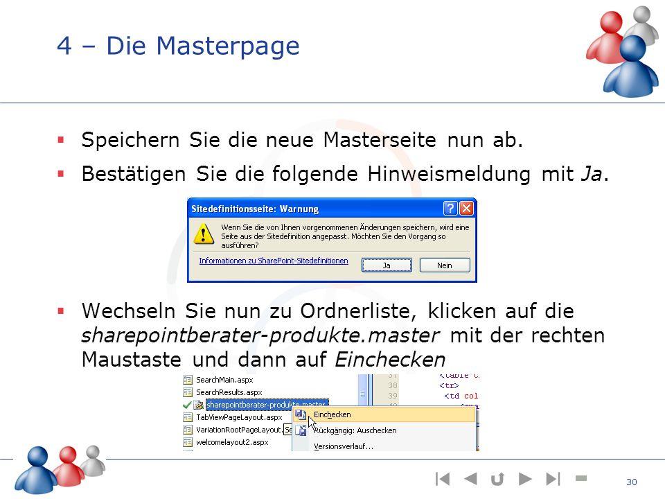 4 – Die Masterpage Speichern Sie die neue Masterseite nun ab.