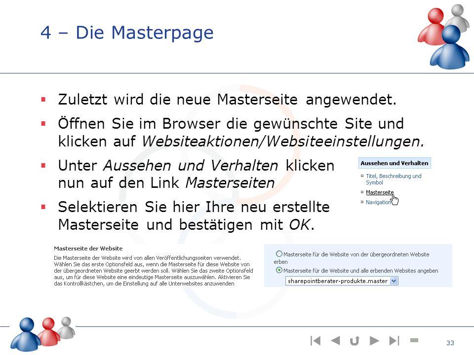 4 – Die Masterpage Zuletzt wird die neue Masterseite angewendet.