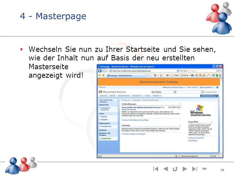 4 - Masterpage Wechseln Sie nun zu Ihrer Startseite und Sie sehen, wie der Inhalt nun auf Basis der neu erstellten Masterseite angezeigt wird!