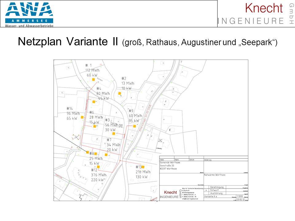 """Netzplan Variante II (groß, Rathaus, Augustiner und """"Seepark )"""
