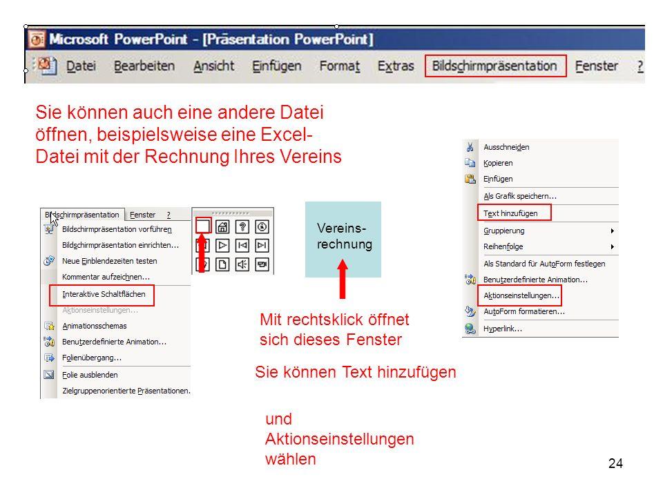 Sie können auch eine andere Datei öffnen, beispielsweise eine Excel-Datei mit der Rechnung Ihres Vereins