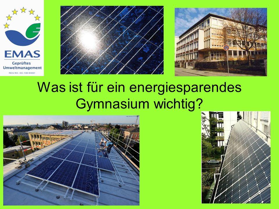 Was ist für ein energiesparendes Gymnasium wichtig