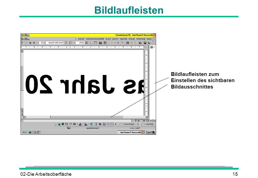 Bildlaufleisten Bildlaufleisten zum Einstellen des sichtbaren