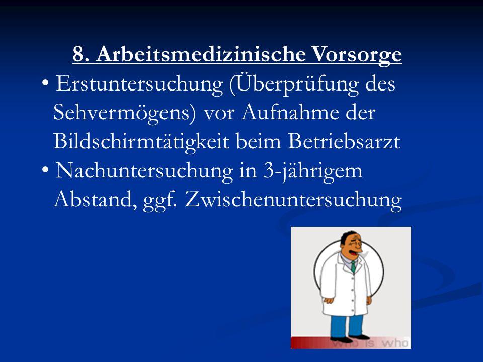 8. Arbeitsmedizinische Vorsorge