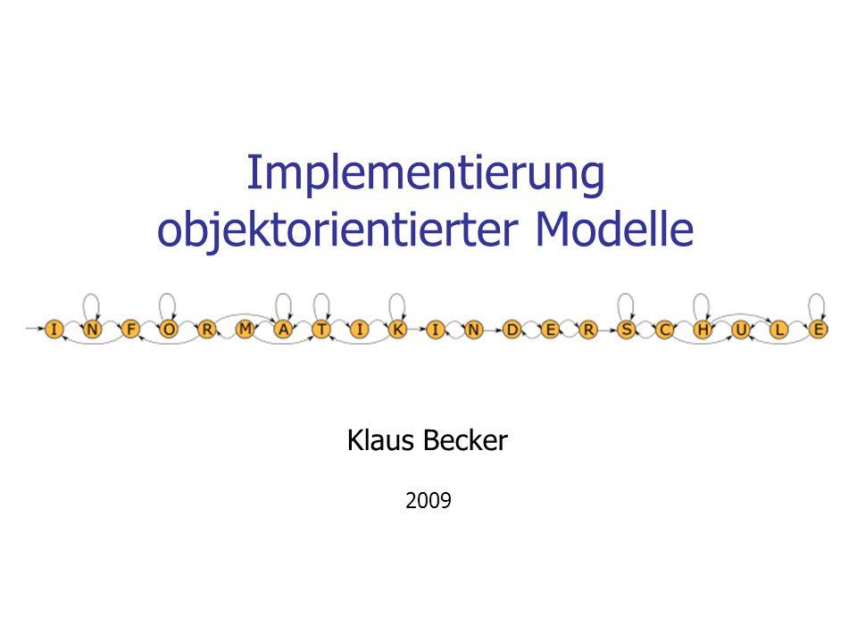 Implementierung objektorientierter Modelle