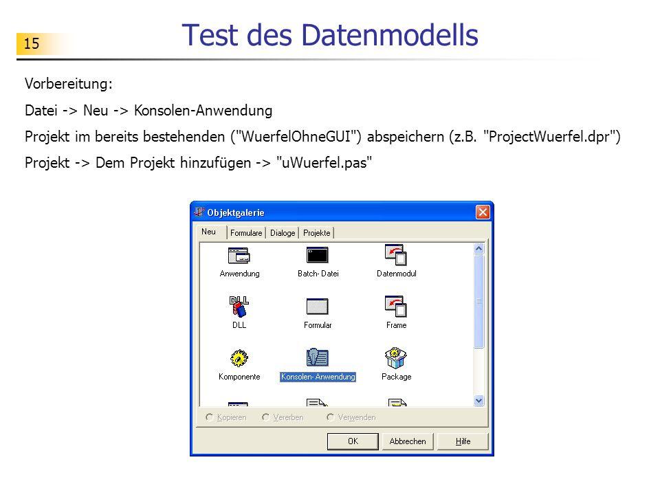 Test des Datenmodells Vorbereitung: