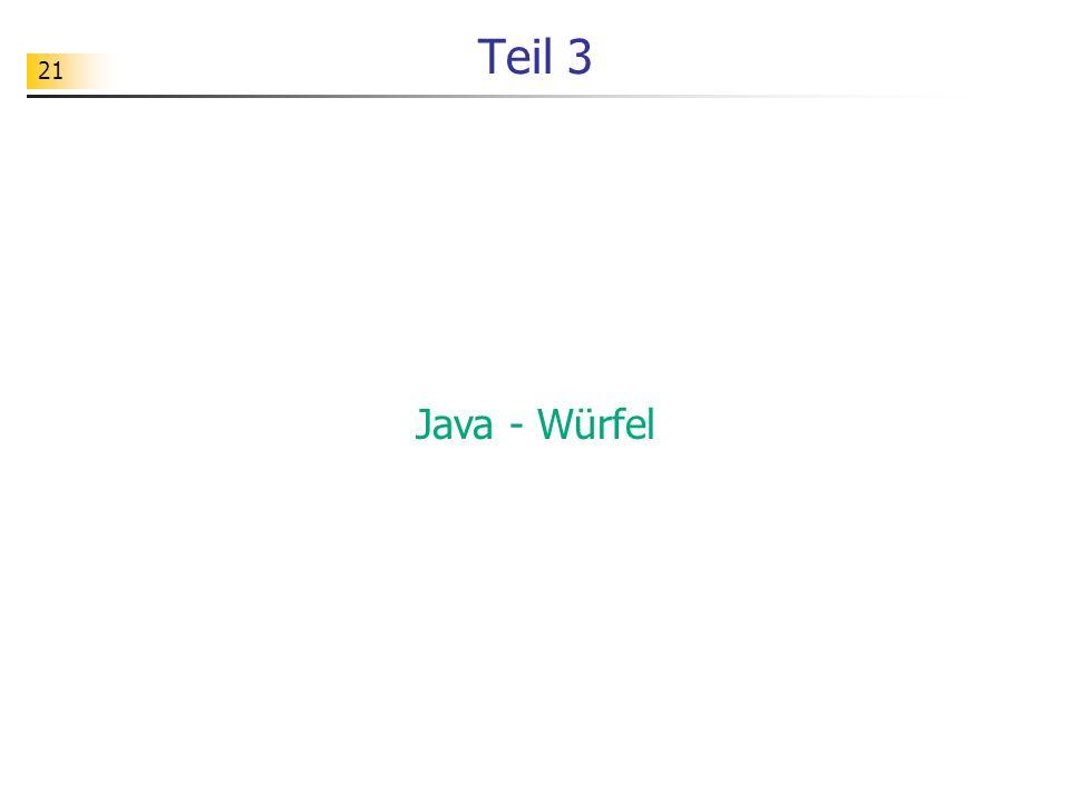 Teil 3 Java - Würfel