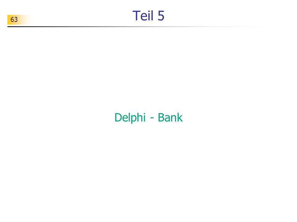 Teil 5 Delphi - Bank