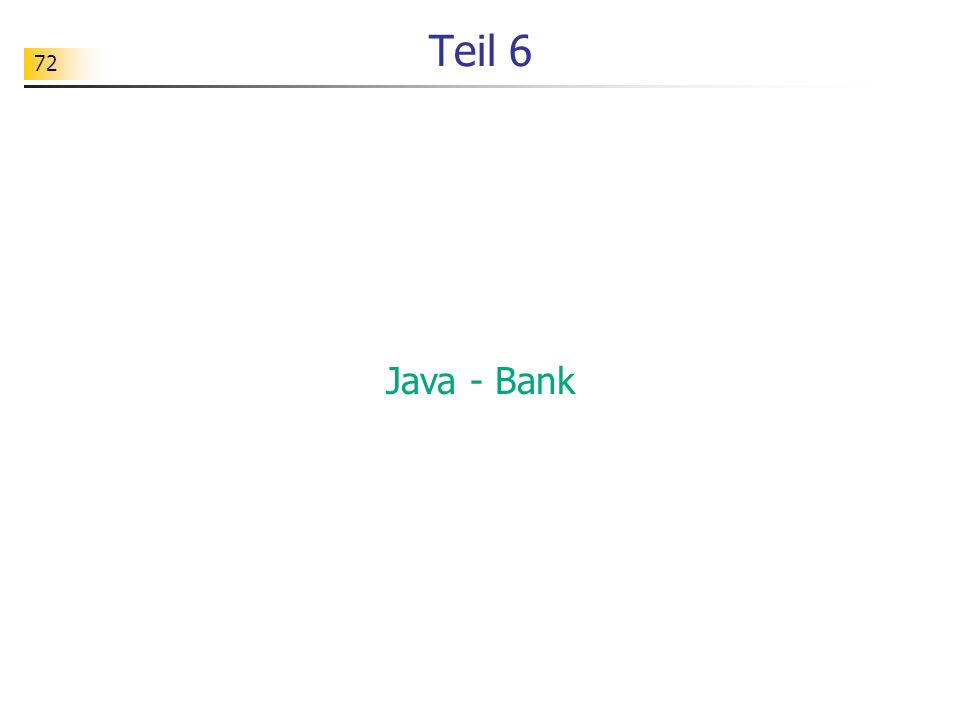 Teil 6 Java - Bank