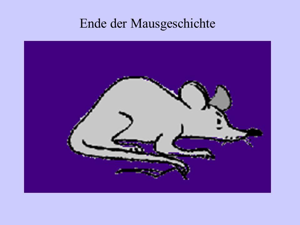 Ende der Mausgeschichte