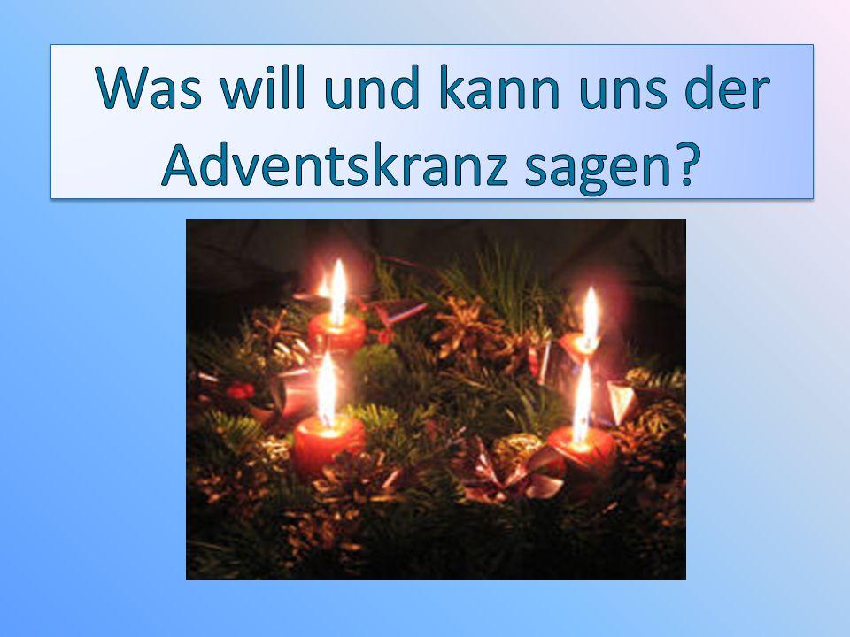 Was will und kann uns der Adventskranz sagen