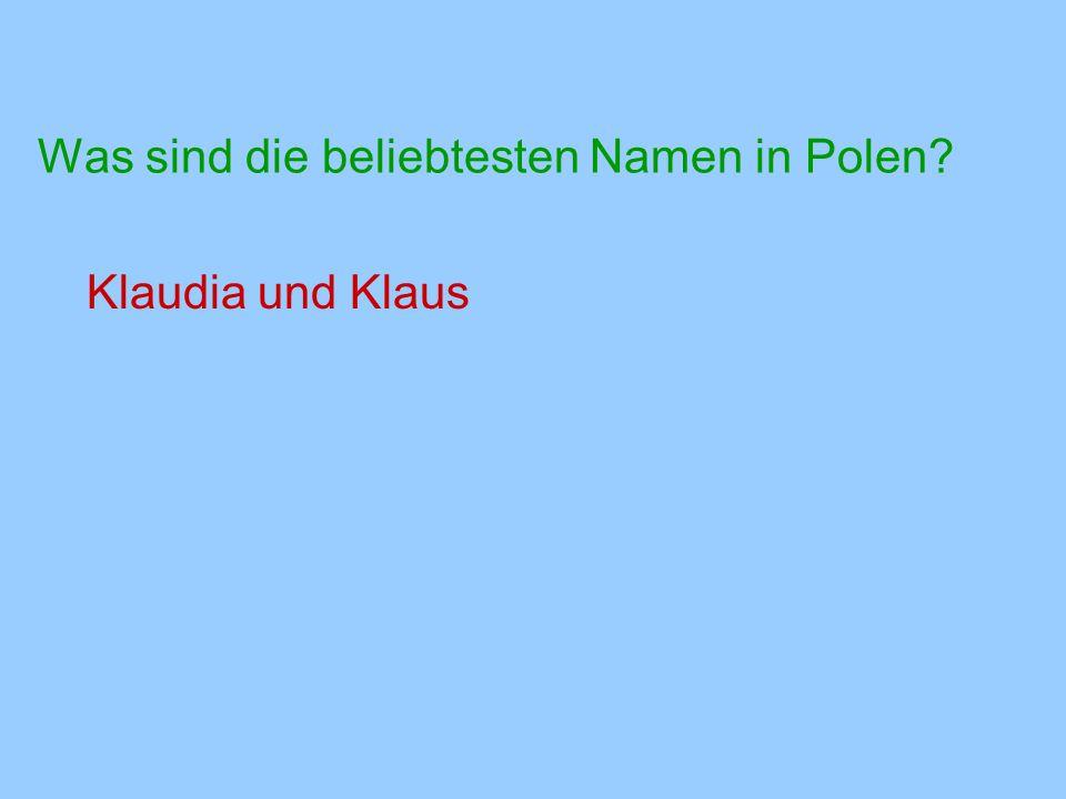Was sind die beliebtesten Namen in Polen
